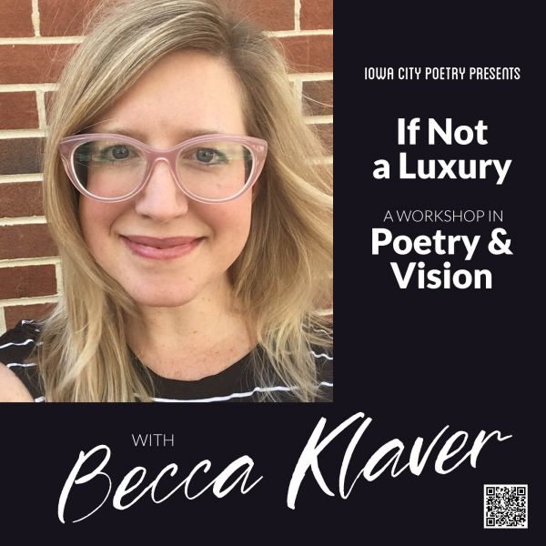 If Not a Luxury: A Workshop in Poetry & Vision